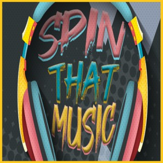 Spin That Music | A Mix Tape Podcast