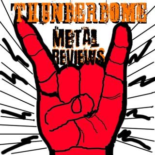 Thunderdome Metal Reviews