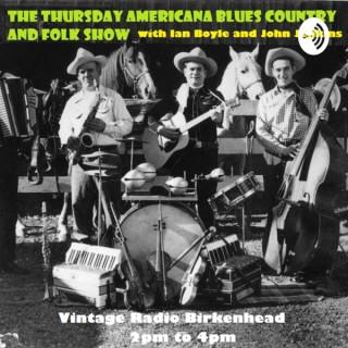 Thursday Americana Blues Country and Folk Show with Ian Boyle and John Jenkins on Vintage Radio