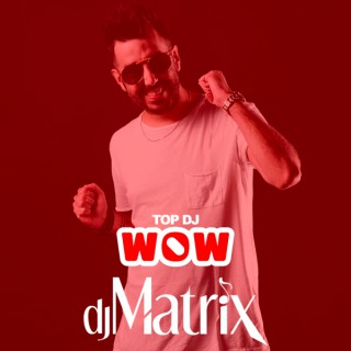 TOP DJ - Dj Matrix