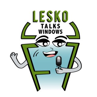 Lesko Talks Windows - Educational Topics Related To The Window Industry