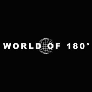World of 180°