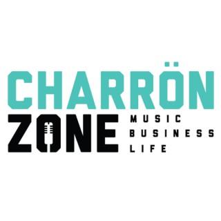 """Charron Zone"" Music-Business-Life"