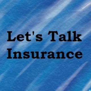 Let's Talk Insurance Podcast