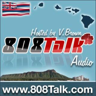 808Talk : Hawaii Podcast ??????????