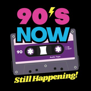 90's NOW