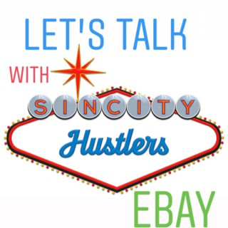 Let's talk eBay with sin_city_hustlers