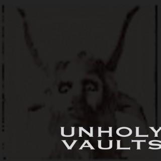 Unholy Vaults