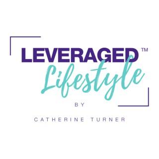 Leveraged Lifestyle Podcast