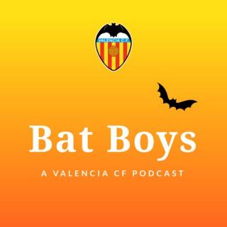 The Bat Boys: A Valencia CF Podcast