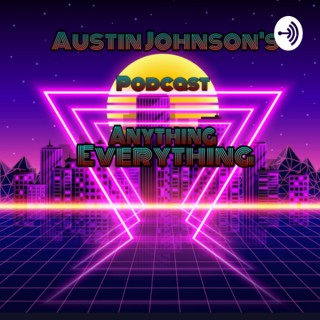 Anything Everything Podcast