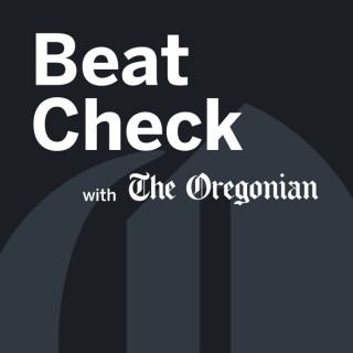 Beat Check with The Oregonian