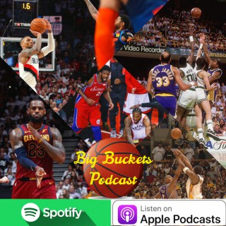 Big Buckets Podcast