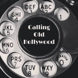 Calling Old Hollywood