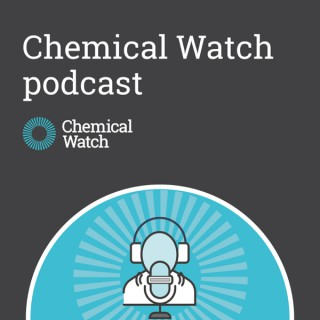 Chemical Watch podcast