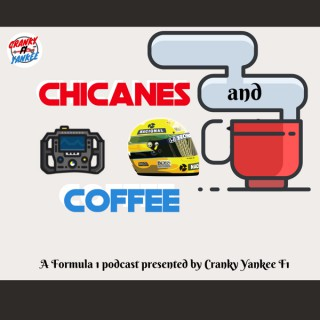 Chicanes And Coffee