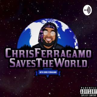 Chris Ferragamo Saves The World