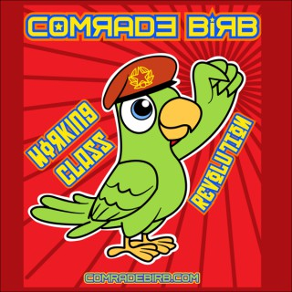 Comrade Birb's Working Class Revolution