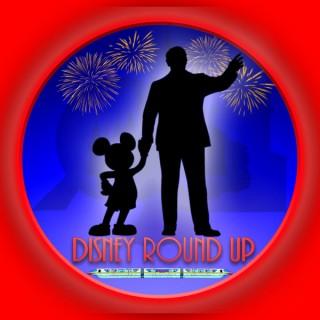 Disney Round Up