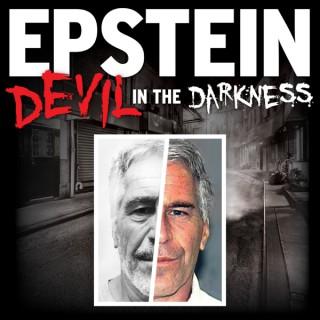 EPSTEIN: Devil in the Darkness