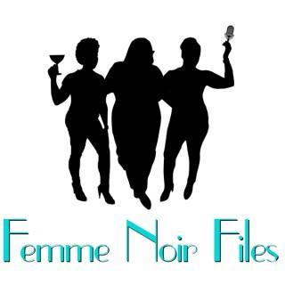 Femme Noir Files