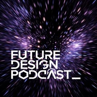 Future Design Podcast