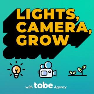 Lights, Camera, Grow