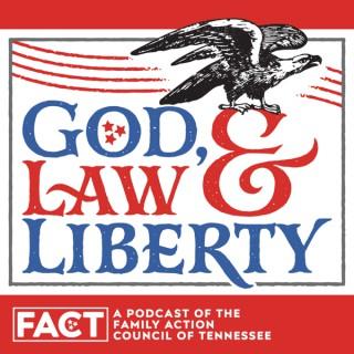 God, Law & Liberty Podcast