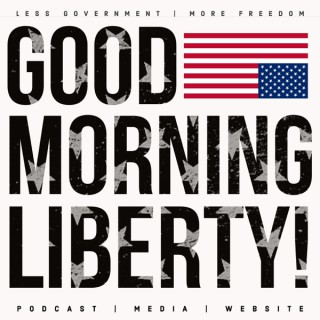 Good Morning Liberty