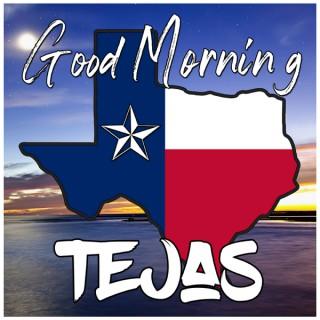 Good Morning Tejas