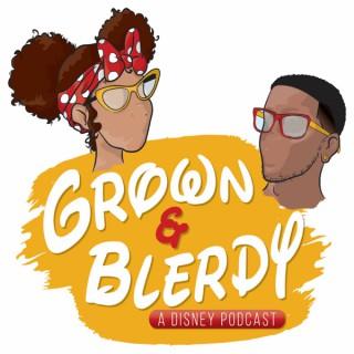 Grown & Blerdy
