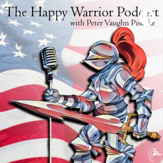 The Happy Warrior Podcast