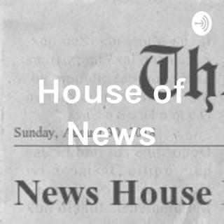 House of News