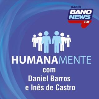 Humanamente, com Daniel Barros e Inês de Castro