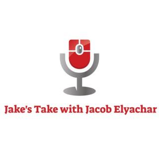 Jake's Take with Jacob Elyachar