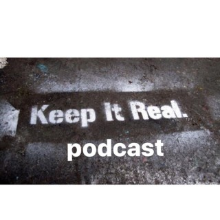 Keep It Real Podcast