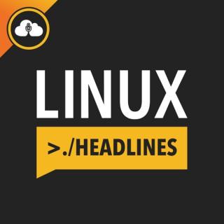 Linux Headlines
