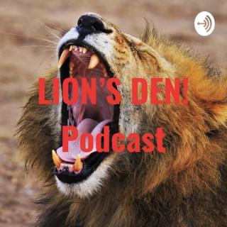LION'S DEN! Podcast