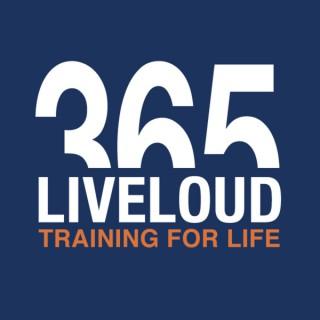 Live Loud 365 Podcast