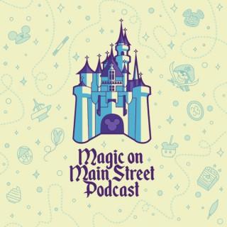 Magic on Main Street - A Disneyland podcast