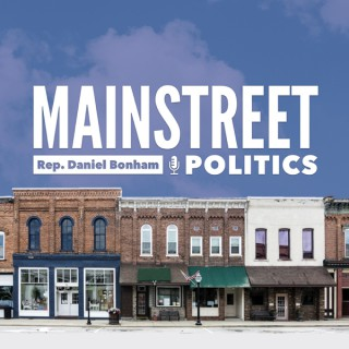 Mainstreet Politics with Daniel Bonham