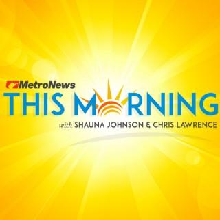 MetroNews This Morning