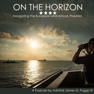 On the Horizon: Navigating the European and African Theaters