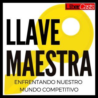 LLAVE MAESTRA - Enfrentando Nuestro Mundo Competitivo