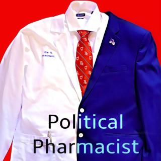 Political Pharmacist Podcast