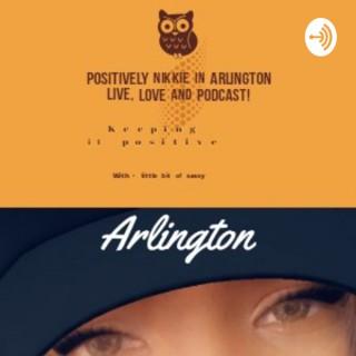 Positively Nikkie In Arlington