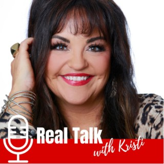 Real Talk With Kristi