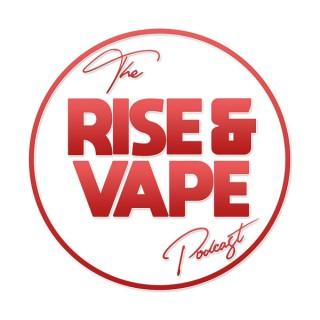 Rise & Vape