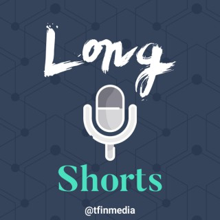 LongShorts - Banter on All Things Business, Finance, and People