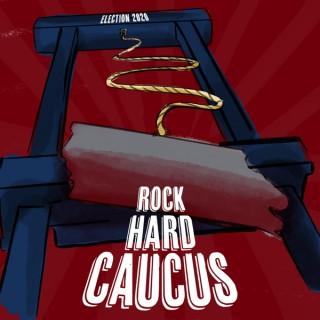 Rock Hard Caucus